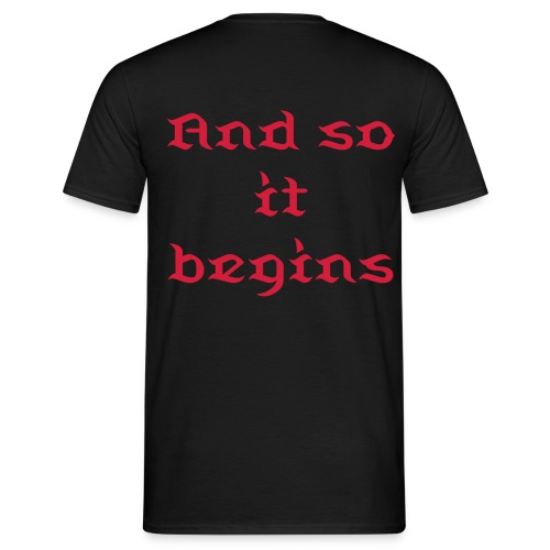 And so it begins shirt - Men's T-Shirt
