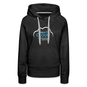 There is no cloud, just other people's computers Hoodie Frauen - Frauen Premium Hoodie