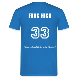 Frog High (Al Bundy Style) - Männer T-Shirt