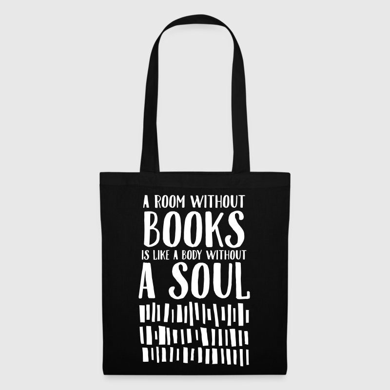 A Room Without Books Is Like A Body Without Soul Bags & Backpacks - Tote Bag