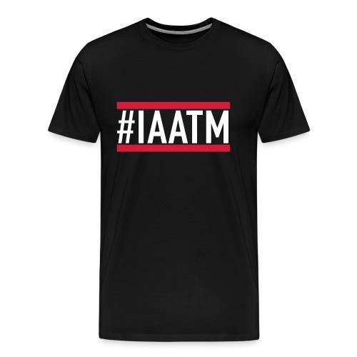 #IAATM   PREMIUM T-SHIRT  - Männer Premium T-Shirt