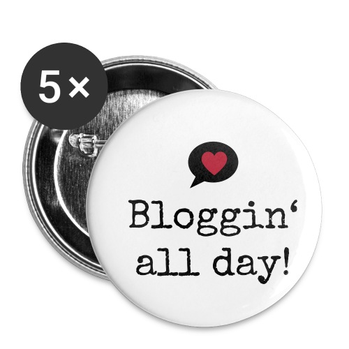 Button medium - blogging all day - Buttons medium 32 mm