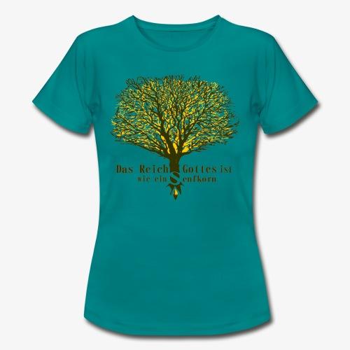 Das Reich Gottes ist wie ein Senfkorn - Frauen T-Shirt