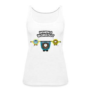 When I workout Monster Tops - Frauen Premium Tank Top