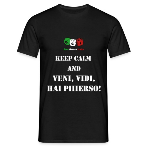Keep calm and veni, vidi, hai piiierso! - Maglietta da uomo