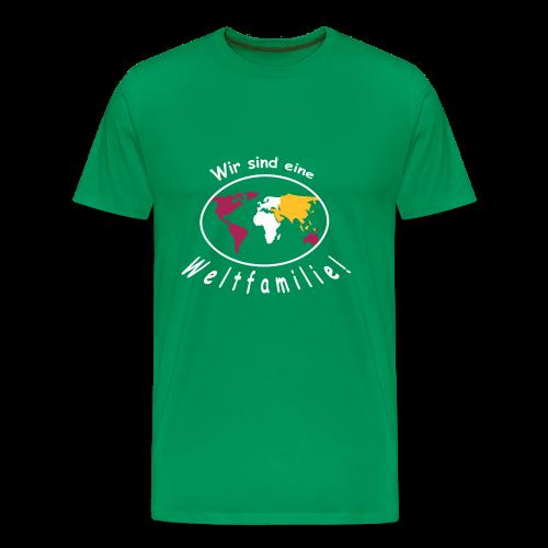 TIAN GREEN Shirt Men - Wir sind eine Weltfamilie - Männer Premium T-Shirt