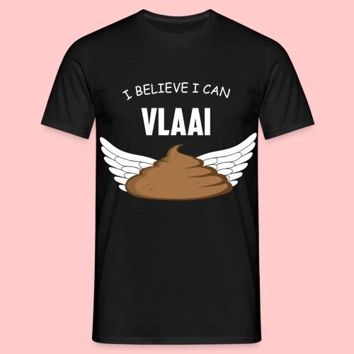I BELIEVE I CAN VLAAI - Mannen T-shirt