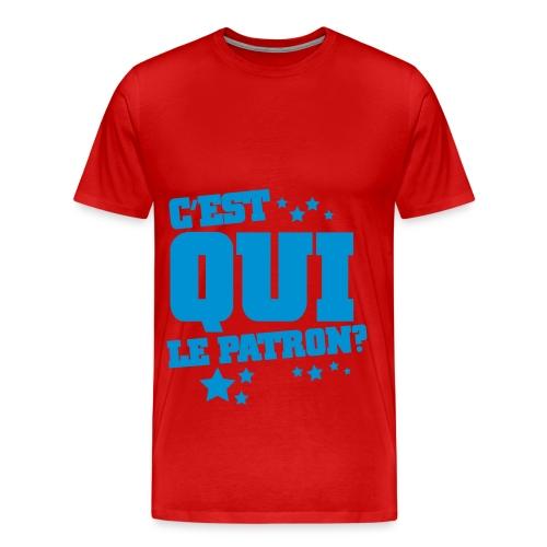 C'est qui le patron ? - T-shirt Premium Homme