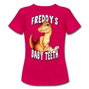 Freddy's Baby Teeth - Women's T-Shirt
