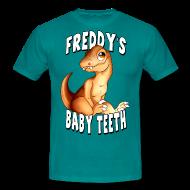 T-Shirts ~ Men's T-Shirt ~ Freddy's Baby Teeth