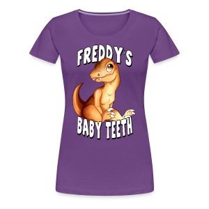 Freddy's Baby Teeth - Women's Premium T-Shirt