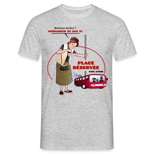 Tshirt Homme Place réservée - T-shirt Homme