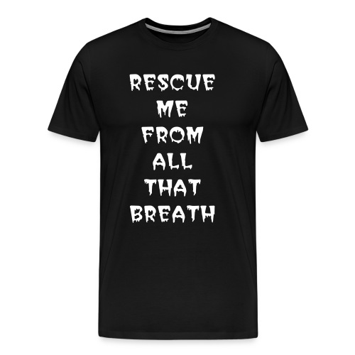 BREATH - ADULT T-SHIRT - Men's Premium T-Shirt