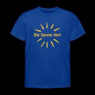 T-Shirts ~ Kinder T-Shirt ~ Die Sonne tönt