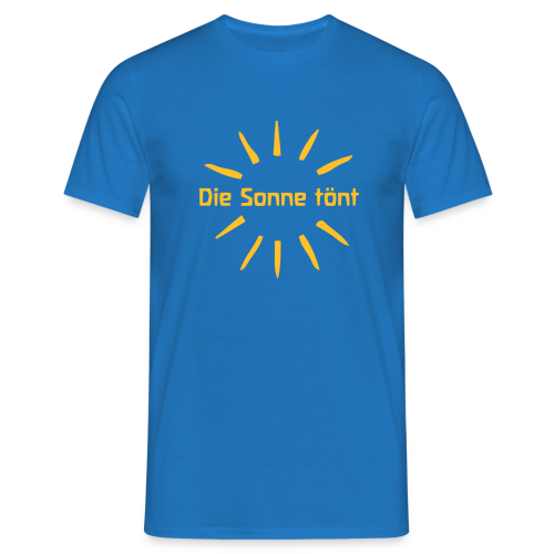 Die Sonne tönt - Men's T-Shirt