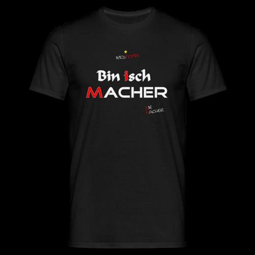 Wild * Macher - Männer T-Shirt