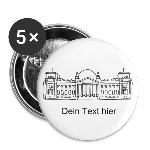 Bundestag in Berlin - Buttons groß 56 mm