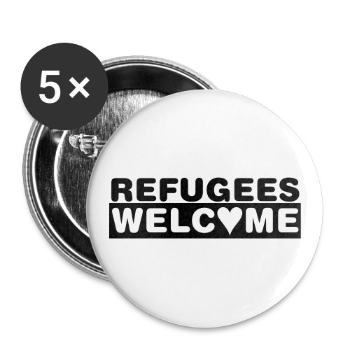 Refugees Welcome - 5 Buttons (schwarz) - Buttons groß 56 mm