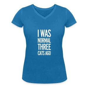 Funny girlie shirt I was normal 3 cats ago - Vrouwen T-shirt met V-hals