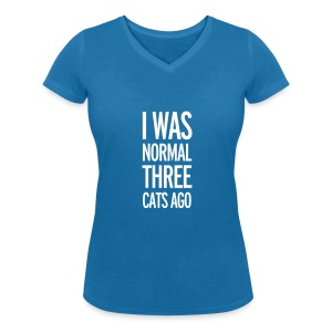 Funny girlie shirt I was normal 3 cats ago - Vrouwen bio T-shirt met V-hals van Stanley & Stella