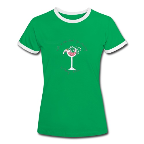 Nellie Doodles Life is too Short T shirt - Women's Ringer T-Shirt