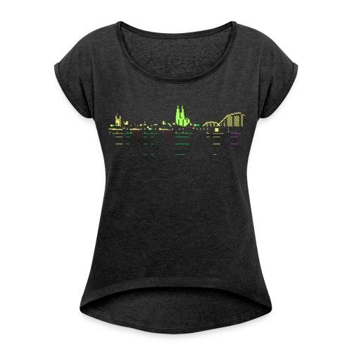 KÖLSCII - Frauen T-Shirt mit gerollten Ärmeln