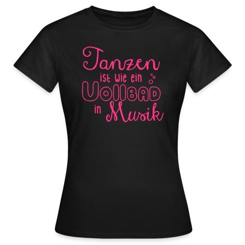 Vollbad - Frauen T-Shirt