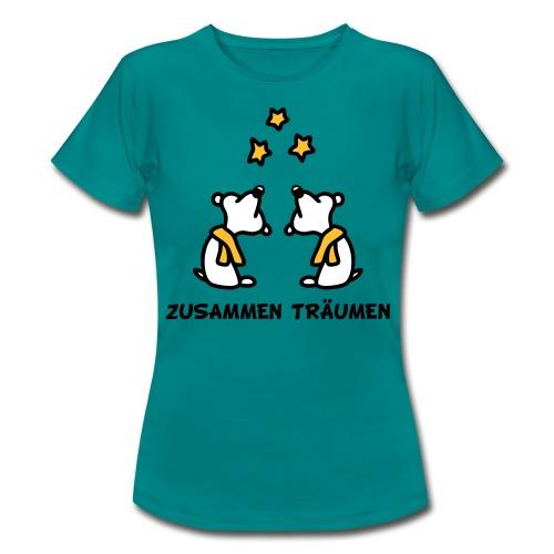 Zusammen träumen - V3 - Frauen T-Shirt
