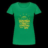 T-Shirts ~ Women's Premium T-Shirt ~ REMEMBER TO PRAY