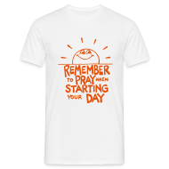 T-Shirts ~ Men's T-Shirt ~ REMEMBER TO PRAY