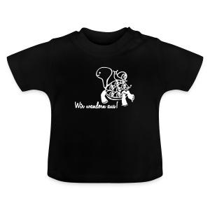 Wir wandern aus! - Baby T-Shirt