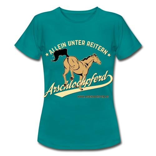 Arschlochpferd Damen T-Shirt - Frauen T-Shirt