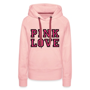 PINK LOVE  // SWEATER - Vrouwen Premium hoodie