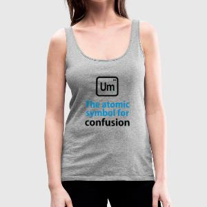 THE CHEMICAL ELEMENT OF CONFUSION Topy - Tank top damski Premium
