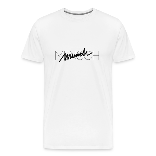 MENSCH Boys T  - Männer Premium T-Shirt