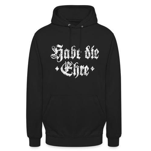Habe die Ehre Hoodie (Schwarz/Weiß) - Unisex Hoodie