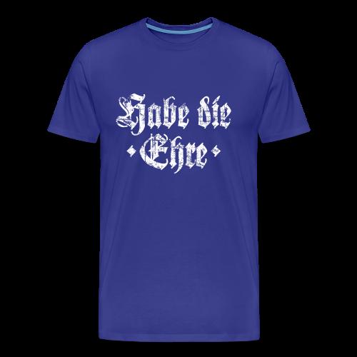 Habe die Ehre T-Shirt (Herren Blau/Weiß) - Männer Premium T-Shirt