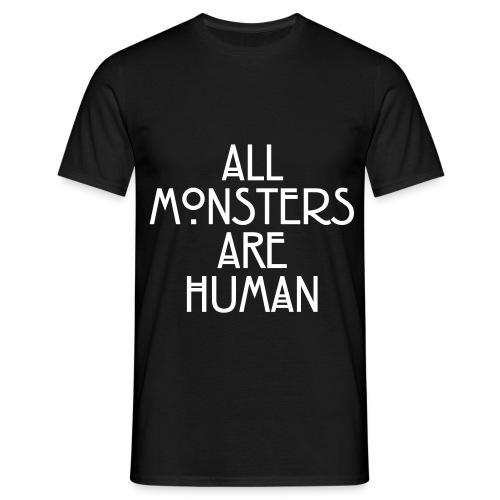 All monsters are human - American Horror Story - Maglietta da uomo