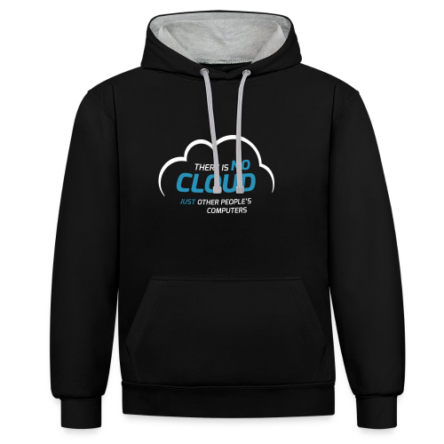 There is no cloud, just other people's computers Kontrast-Hoodie - Kontrast-Hoodie