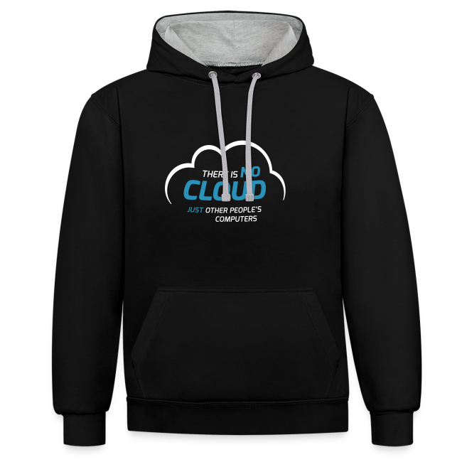 There is no cloud, just other people's computers Kontrast-Hoodie