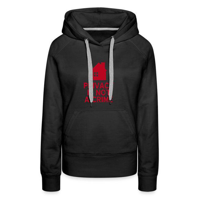 Privacy is not a crime Hoodie Frauen