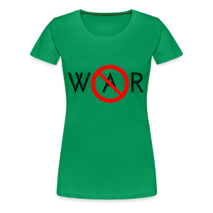 TIAN GREEN Shirt Women - No War - Frauen Premium T-Shirt