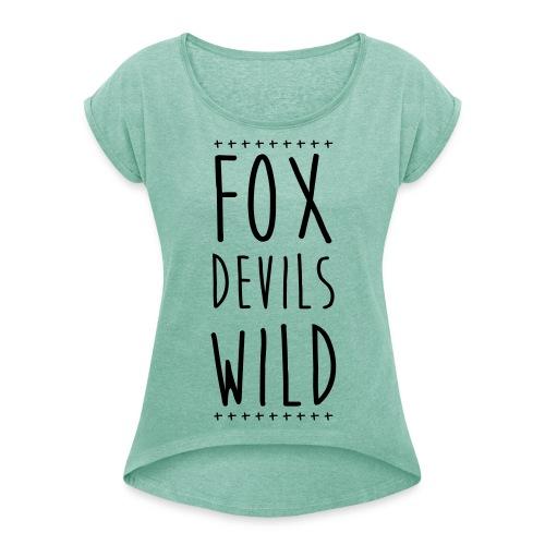 T-Shirt mit gerollten Ärmeln | FoxDevilsWild - Frauen T-Shirt mit gerollten Ärmeln