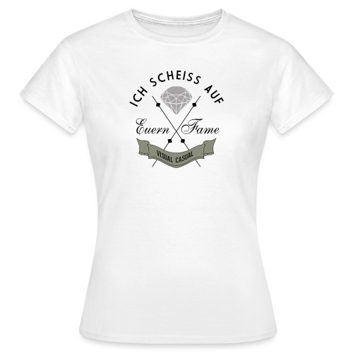 Euern Fame - Frauen T-Shirt