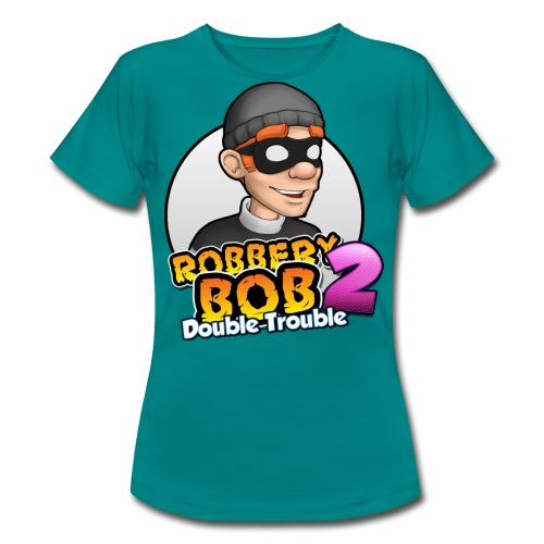 Robbery Bob: Double Trouble - Women! - Women's T-Shirt