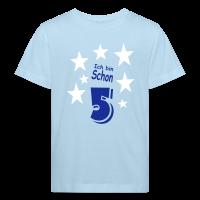 Ich bin schon 5 T-Shirt