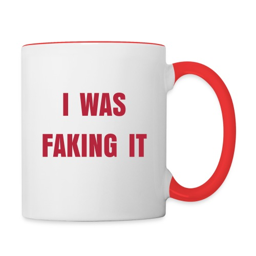 I was faking it  - Tazze bicolor