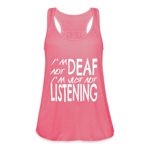 I'm Not Deaf Customizable Woman's Tank Top by Bella - Women's Tank Top by Bella