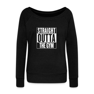 Straight Outta The Gym | Womens - Women's Boat Neck Long Sleeve Top