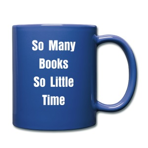 So many Books so little Time - Tasse einfarbig